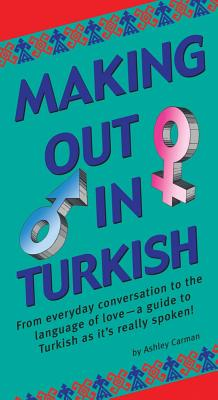 Making Out in Turkish By Carman, Ashley