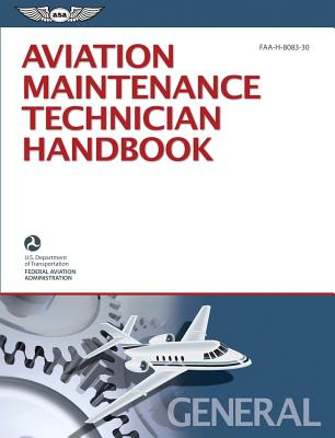 Aviation Maintenance Technician Handbook-general By Federal Aviation Administration (Faa)